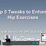 Top 5 Tweaks to Enhance Hip Exercises