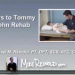 The Keys to Tommy John Rehabilitation